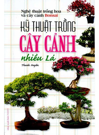Sách hướng dẫn trồng cây cảnh